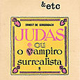 017 - Judas ou o Vampiro Surrealista